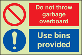 Do not throw garbage overboard use bins provided sign.