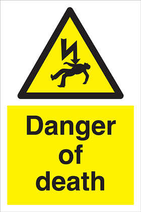 Danger of death label.