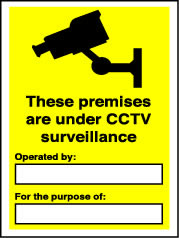These premises are under CCTV surveillance window sticker. sign.