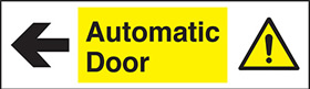 Automatic door left sign.