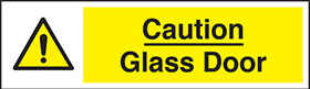 Caution glass door sign.