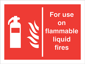 for use on flammable liquid fires extinguisher flames sign.