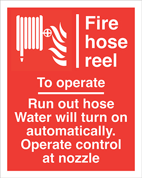 Fire hose reel : to operate run outhose water will turn on automatically operate control at nozzlehose flames symbols sign.