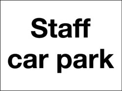 Staff Car Park signs.