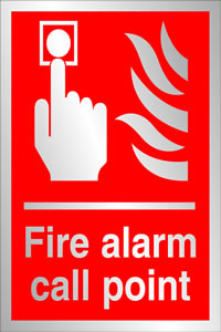 Fire alarm call point prestige sign.