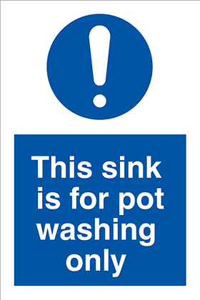 This sink is for pot washing only sign.