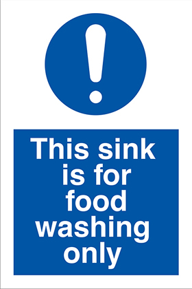 This sink is for food washing only ! sign.