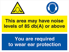 This area may have noise levels between 85 and 90 db(a) or above you are required to wear ear protection sign.