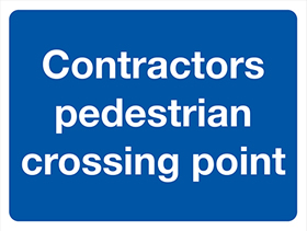 Contractors pedestrian crossing point ! sign.