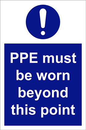 Ppe must be worn beyond this point sign.