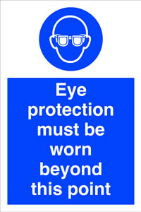Eye protection must be worn beyond this point sign.
