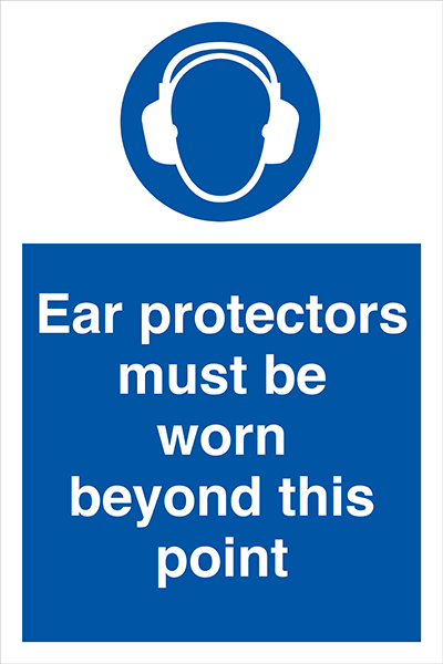 Ear protectors must be worn beyond this point sign.