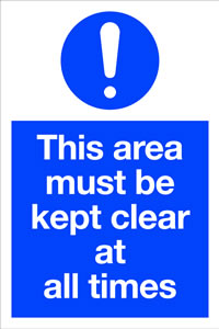 This area must be kept clear at all times sign.