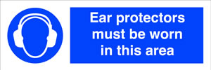 Ear protection must be worn in this area sign.
