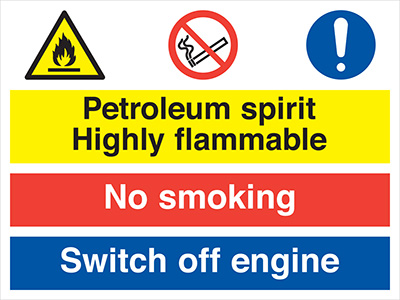 Petroleum spirit highly flammable no smoking switch off engine sign.