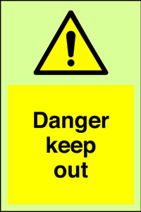 Danger keep out + symbol sign.