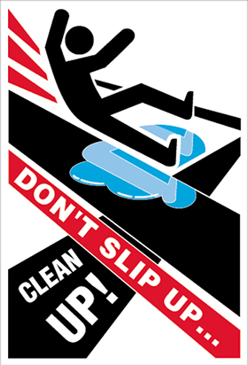 dont slip up clean up encapsulated wall chart.