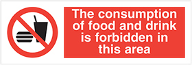The consumption of food and drink is forbidden in this area sign.