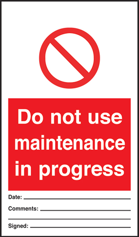 Do not use maintenance in progress - pack of 10 tags.