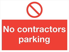 No contractors parking sign.