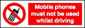 Mobile phones must not be used whilst driving sign.