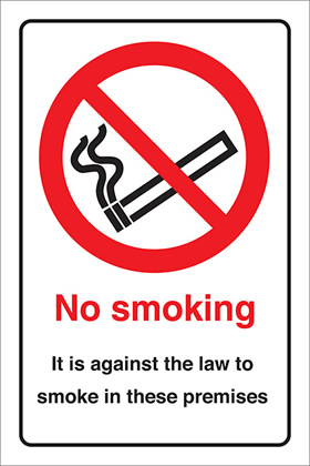 no smoking it is against the law to smoke in these premises sign.