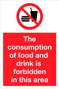 The comsumption of food and drink is forbidden in this area sign.