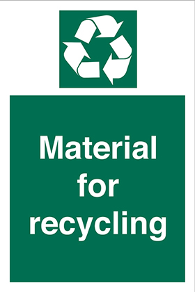 Material for recycling sign.