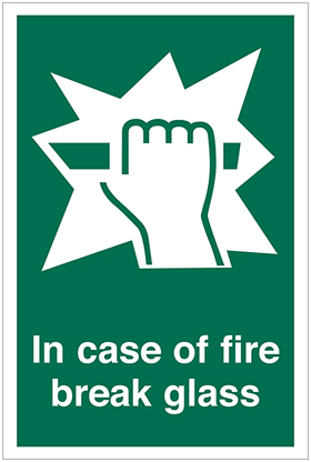 In case of fire break glass sign.