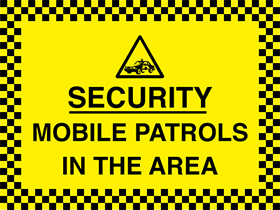 Security - mobile security guardss in the area sign.