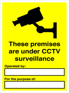 These premises are under CCTV surveillance operated by .... for the purpose of . sign.