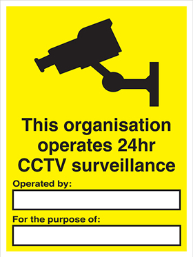 This organisation operates a 24hr CCTV surveillance operated by : for the purpose of 3mm 3mm acrylic sign.