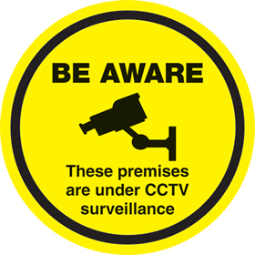 Be aware these premises are under CCTV surveillance sign.