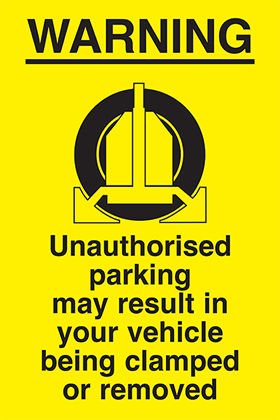 clamp warning unauthorised parking may result in your vehicle being clamped sign.