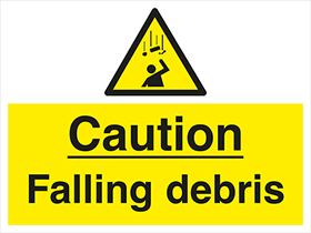 Caution Falling Debris sign.