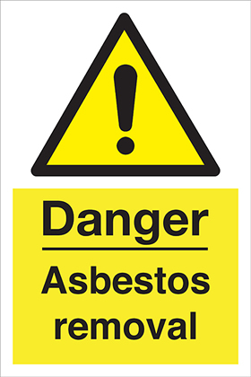 Danger asbestos removal sign.