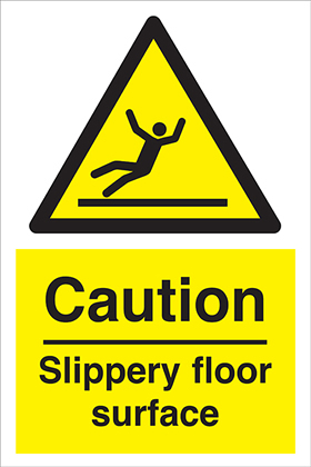 Caution slippery floor surface sign.