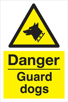 Danger Guard dogs sign.