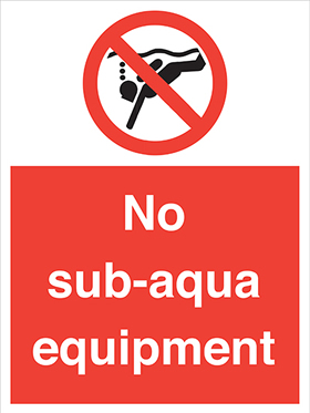 No sub aqua equipment sign.