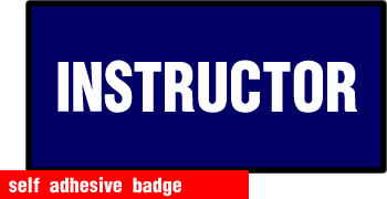 self adhesive instructor badge 228x75mm sign.