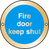 Fire door keep shut sign.