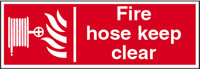Fire hose keep clear sign.