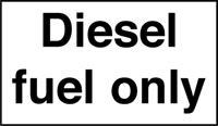 Diesel fuel only signs.
