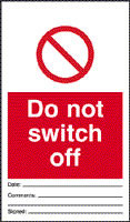 Do not switch off - pack of 10 tags.