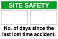 no. days since last lost time accident site sign as a blank (no logo) sign