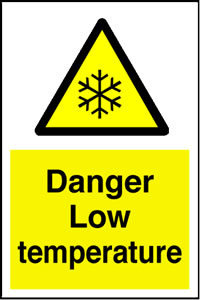 Danger Low temperature